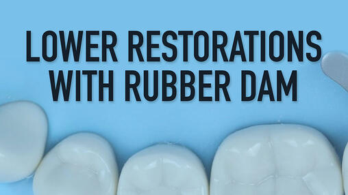Rubber Dam Dental Training Videos
